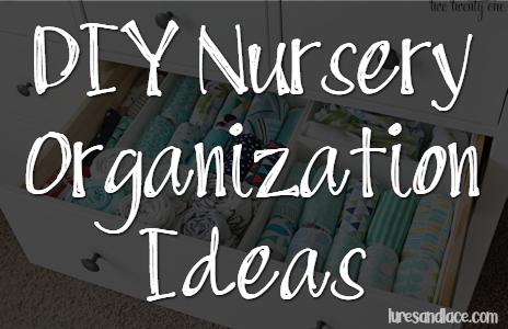 DIY Baby Nursery Organization Ideas and Inspiration