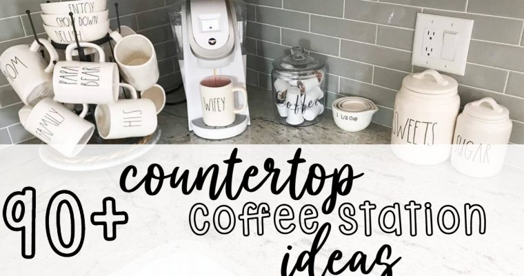 90+ Beautifully Designed Countertop Coffee Stations